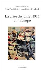 Download this eBook La crise de juillet 1914 et l'Europe