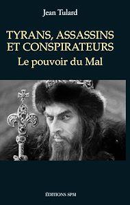 Téléchargez le livre :  Tyrans, assassins et conspirateurs