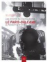 Télécharger le livre :  Le Paris-Orléans