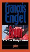 Télécharger le livre :  Boum à la Tour Montparnasse