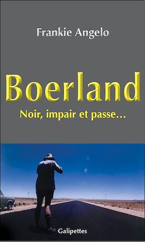 Téléchargez le livre :  Boerland : Noir, impair et passe
