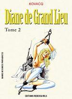 Téléchargez le livre :  Diane de Grand Lieu T02