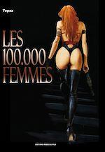 Téléchargez le livre :  Les 100 000 femmes