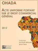 Download this eBook Acte uniforme portant sur le droit commercial général (AUDCG)