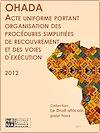 Télécharger le livre :  Acte uniforme portant organisation des procédures simplifiées de recouvrement et des voies d'exécution (AUPSRVE)