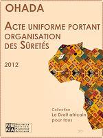 Download this eBook Acte uniforme portant organisation des sûretés (AUS)