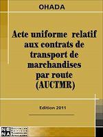 Download this eBook Acte uniforme relatif aux contrats de transport de marchandises par route (AUCTMR)