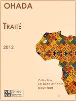 Download this eBook Traité relatif à l'harmonisation du droit des affaires en Afrique