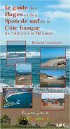 Téléchargez le livre numérique:  Le guide des plages et spots de surf de la côte basque