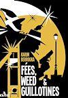 Télécharger le livre :  Fées, weed et guillotines