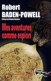 Télécharger le livre :  Mes aventures comme espion