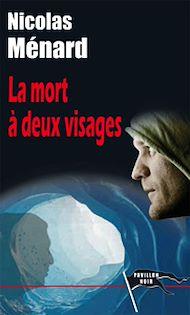 Téléchargez le livre :  La Mort à deux visages