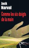Télécharger le livre : Comme les six doigts de la main