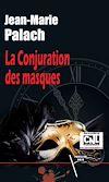 Télécharger le livre :  La Conjuration des masques