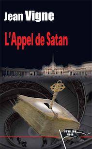 Téléchargez le livre :  L'Appel de Satan