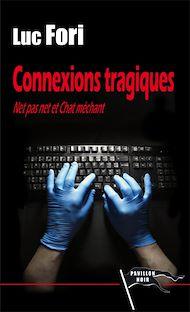 Téléchargez le livre :  Connexions tragiques
