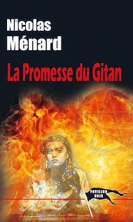 Téléchargez le livre :  La Promesse du gitan