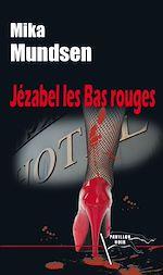 Télécharger cet ebook : Jézabel les Bas rouges