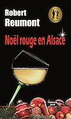 Télécharger le livre :  Noël rouge en Alsace