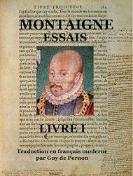 Téléchargez le livre :  Essais - Livre I (traduction en français moderne)