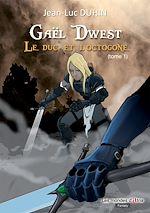 Télécharger cet ebook : Gaël Dwest  : Le duc et l'octogone - Tome 1