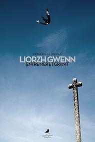 Téléchargez le livre :  Liorzh Gwenn