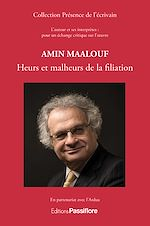 Download this eBook Amin Maalouf - Heurs et malheurs de la filiation