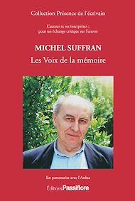 Téléchargez le livre :  Michel Suffran - Les Voix de la mémoire