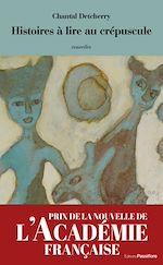 Download this eBook Histoires à lire au crépuscule