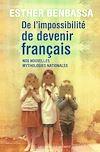 Télécharger le livre :  De l'impossibilité de devenir français