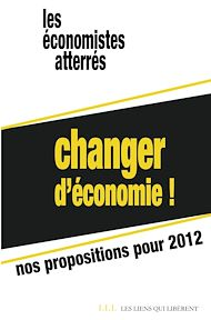 Téléchargez le livre :  Changer d'économie !