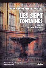 Téléchargez le livre :  Les Sept Fontaines