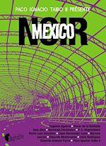 Télécharger cet ebook : Mexico Noir