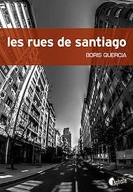 Téléchargez le livre :  Les Rues de Santiago