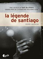Download this eBook La Légende de Santiago