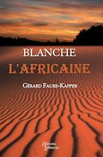 Blanche l'Africaine