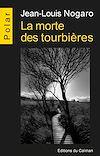 Télécharger le livre :  La morte des tourbières