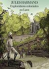 Télécharger le livre :  Explorations coloniales au Laos