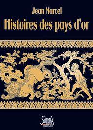 Téléchargez le livre :  Histoires des pays d'or
