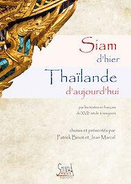 Téléchargez le livre :  Siam d'hier Thaïlande d'aujourd'hui
