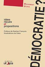 Téléchargez le livre :  Démocratie ?