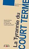 Download this eBook La tyrannie du court terme