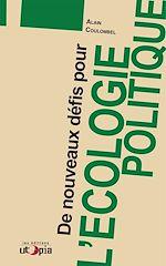 Téléchargez le livre :  De nouveaux défis pour l'écologie politique