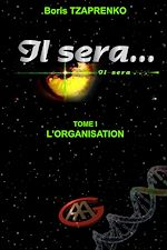 Il Sera... 1 - Lorganisation