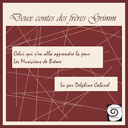 Deux contes des frères Grimm