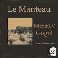Téléchargez le livre :  Le Manteau