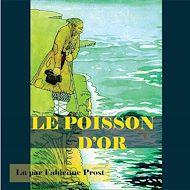 Téléchargez le livre :  Le Poisson d'or