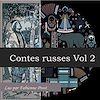 Contes russes - Volume 2