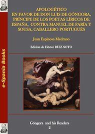 Téléchargez le livre :  Apologético en favor de don Luis de Góngora, príncipe de los poetas líricos de España, contra Manuel de Faría y Sousa, caballero portugués