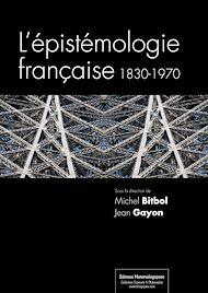 Téléchargez le livre :  L'épistémologie française